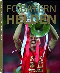 Fussball Buch die FC Bayern Helden