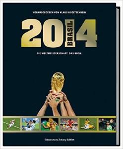 Fussball Buch WM Brasilien 2014